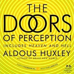 Free Book The Doors Of Perception By Aldous Huxley