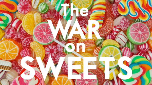 War on Sweets