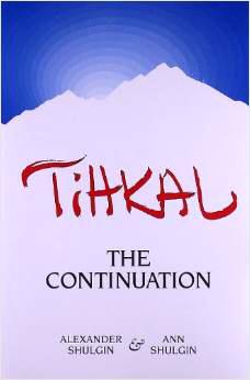 TiHKAL, by Alexander Shulgin