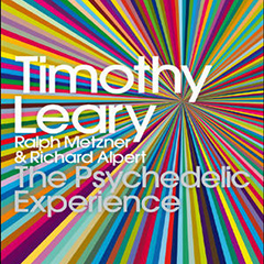 Free Book: The Psychedelic Experience by Timothy Leary